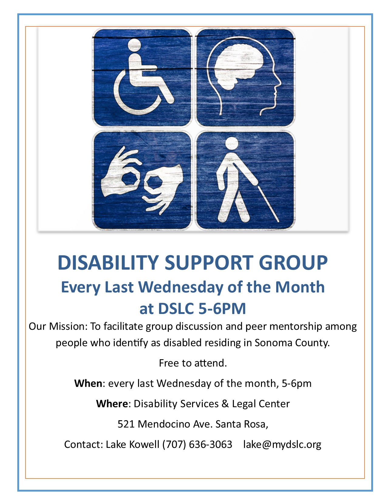 Disability Peer Support Group every last Wednesday of the month at DSLC office 5-6 pm